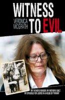 McGrath, Veronica - Witness to Evil - 9781444724448 - KIN0006599