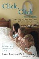 Kavanagh, June, Kavanagh, Joyce, Kavanagh, Paula, Quinn, Marian - Click Click - 9781444725391 - KRF0022504