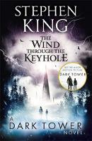 King, Stephen - The Wind Through the Keyhole (Dark Tower) - 9781444731729 - 9781444731729