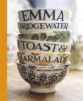 Bridgewater, Emma - Toast & Marmalade and Other Stories - 9781444734911 - V9781444734911