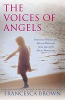 Brown, Francesca - The Voices of Angels - 9781444736175 - V9781444736175