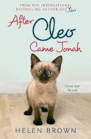 Brown, Helen - After Cleo, Came Jonah - 9781444736717 - V9781444736717