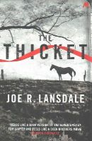 R. Lansdale, Joe - The Thicket - 9781444736922 - V9781444736922