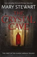 Mary Stewart - Crystal Cave (Merlin Trilogy 1) - 9781444737486 - V9781444737486