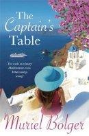 Bolger, Muriel - The Captain's Table - 9781444743340 - KEX0259648