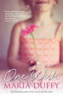 Duffy, Maria - One Wish - 9781444743692 - 9781444743692