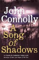Connolly, John - Song of Shadows - 9781444751512 - 9781444751512