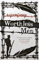 Cowan, Andrew - Worthless Men - 9781444759426 - 9781444759426