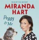 Hart, Miranda - Peggy and Me - 9781444769159 - V9781444769159
