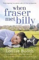 Booth, Louise - When Fraser Met Billy - 9781444769241 - V9781444769241