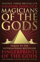 Hancock, Graham - Magicians of the Gods - 9781444779707 - V9781444779707