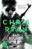 Ryan, Chris - Bad Soldier - 9781444783360 - KCG0004861