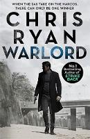 Ryan, Chris - Warlord: Danny Black Thriller 5 - 9781444783421 - V9781444783421