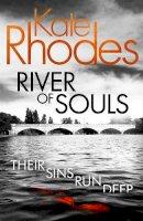 Rhodes, Kate - River of Souls (Alice Quentin) - 9781444785579 - V9781444785579
