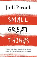 - Small Great Things: 'To Kill a Mockingbird for the 21st Century' - 9781444788037 - 9781444788037