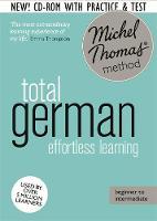 Thomas, Michel - Total German: Revised (Learn German with the Michel Thomas Method) (Michel Thomas Language Method) - 9781444790689 - 9781444790689