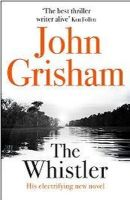 Grisham, John - The Whistler - 9781444791105 - KRA0013144