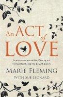 Fleming, Marie - An Act of Love - 9781444791211 - KTG0000110