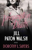 L Sayers, Dorothy, Paton Walsh, Jill - A Presumption of Death (Lord Peter Wimsey) - 9781444792911 - V9781444792911
