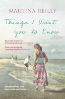 Reilly, Martina - The Things I Want You to Know - 9781444794410 - KEX0297111