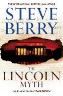 Berry, Steve - The Lincoln Myth (Cotton Malone 9) - 9781444795417 - V9781444795417