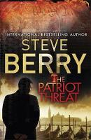 Berry, Steve - The Patriot Threat - 9781444795455 - V9781444795455