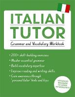 Guarnieri, Maria, Sturani, Federica - Italian Tutor: Grammar and Vocabulary Workbook (Tutor Language Series) - 9781444796131 - V9781444796131