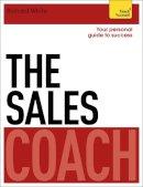 White, Richard - The Sales Coach: Teach Yourself - 9781444796155 - V9781444796155