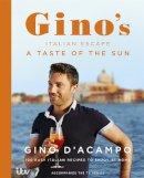 D'Acampo, Gino - A Taste of the Sun: Gino's Italian Escape (Book 2) - 9781444797381 - 9781444797381