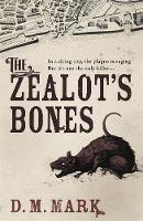 David Mark - The Zealot's Bones - 9781444798197 - V9781444798197