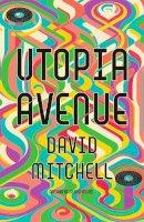 Mitchell, David - Utopia Avenue - 9781444799439 - 9781444799439