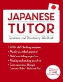 Okajima, Shin-Ichiro - Japanese Tutor: Grammar and Vocabulary Workbook - 9781444799835 - V9781444799835