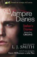 J Smith, L - Origins. Based on the Novels by L.J. Smith and the TV Series Developed by Kevin Williamson and Julie Plec (Vampire Diaries: Stefan's Diaries) - 9781444901665 - KTK0090507