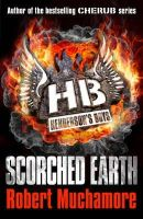 Muchamore, Robert - Scorched Earth (Hendersons Boys) - 9781444902334 - KOC0008079