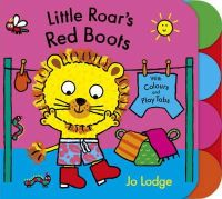 Lodge, Jo - Little Roar's Red Boots - 9781444904826 - V9781444904826