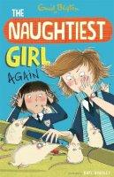 Blyton, Enid, Digby, Anne - Naughtiest Girl: 2: Naughtiest Girl Again (Real-Life Stories) - 9781444918830 - KOC0004081
