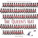 Antony, Steve - The Queen's Hat - 9781444919158 - V9781444919158