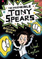 Layton, Neal - Tony Spears 02: The Brilliant Tony Spears - 9781444919639 - 9781444919639