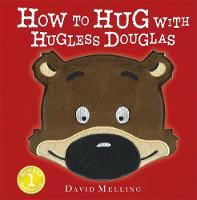 Melling, David - How to Hug with Hugless Douglas - 9781444924084 - V9781444924084