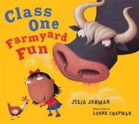 Jarman, Julia - Class One Farmyard Fun (Class One, Two & Three) - 9781444927160 - V9781444927160