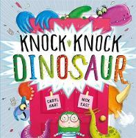 Hart, Caryl - Knock Knock Dinosaur - 9781444928495 - V9781444928495