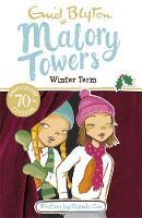 Blyton, Enid - 09: Winter Term (Malory Towers) - 9781444929959 - V9781444929959