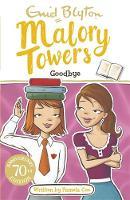 Blyton, Enid - 12: Goodbye (Malory Towers) - 9781444929980 - V9781444929980