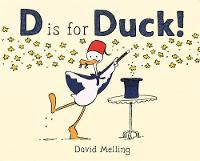 Melling, David - D is for Duck! - 9781444931099 - V9781444931099