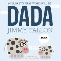 Fallon, Jimmy - Your Baby's First Word Will Be Dada - 9781444931433 - V9781444931433