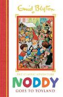 Blyton, Enid - 01: Noddy Goes to Toyland (Noddy Classic Storybooks) - 9781444932928 - V9781444932928