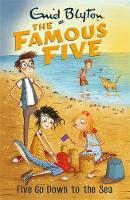 Blyton, Enid - Five Go Down To The Sea: Book 12 (Famous Five) - 9781444935028 - V9781444935028