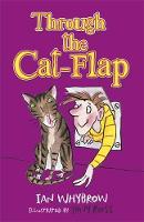 Whybrow, Ian - Through the Cat-Flap - 9781444935776 - V9781444935776