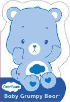 Care Bears - Baby Grumpy Bear: Shaped Board Book 2 (Care Bears) - 9781444936797 - V9781444936797