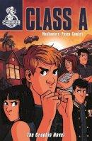 Muchamore, Robert - Class A: The Graphic Novel (Cherub) - 9781444939781 - V9781444939781